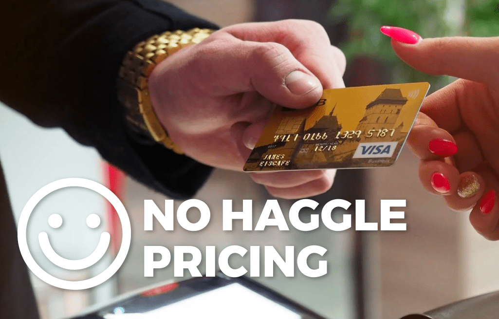 Why Our Customers Love Our No-Haggle Pricing!