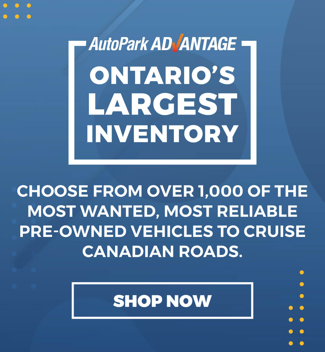 AutoPark Ontario's Largest Used Cars Inventory